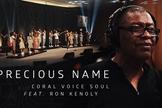 """Coral Voice Soul está lançando o clipe  """"Precious Name"""", com participação de Ron Kenoly. (Imagem: Divulgação)"""