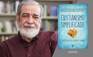 Augustus Nicodemus Lopes é pastor presbiteriano (IPB), escritor e professor. (Fotos: Divulgação).