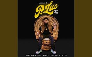 Para comemorar seus 30 anos de carreira, Pregador Luo está lançando o projeto 'Mixtape Pregador Luo - 30 anos'. (Imagem: Youtube / Reprodução)