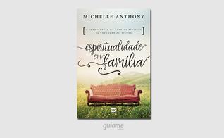 Michelle Anthony é educadora com mais de 25 anos de experiência no ministério com famílias. (Foto: Divulgação).