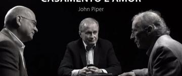 John Piper, Don Carson e Tim Keller falam sobre aliança, compromisso e casamento