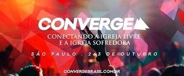 Em São Paulo, 'Converge' acontece para unir a Igreja Livre e a Igreja Sofredora