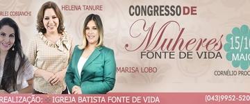Marisa Lobo e Helena Tanure estarão no Congresso de Mulheres Fonte de Vida