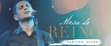 """Fabiano Alves divulga música-tema de seu novo CD """"Mesa do Reino""""; confira"""