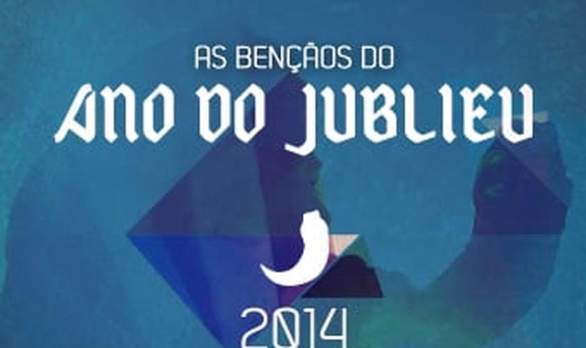 As bênçãos do Ano do Jubileu