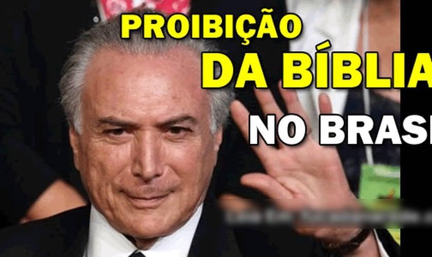 Um site divulgou que Temer teria aprovado a proibição da Bíblia no Brasil. (Foto: Reprodução)