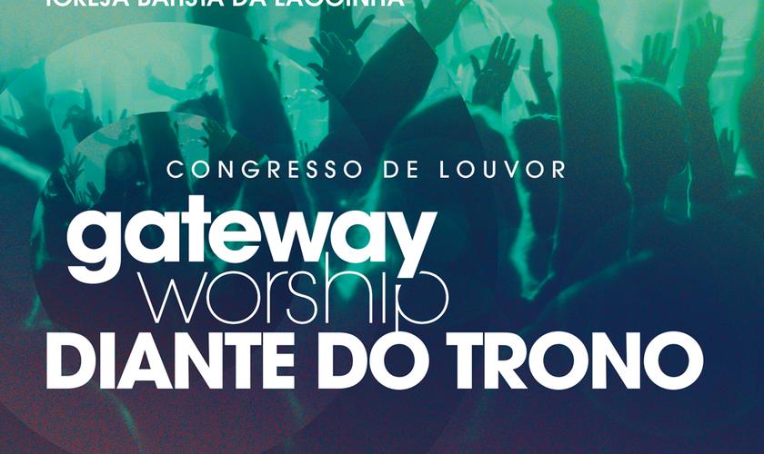 Gateway Worship Diante do Trono
