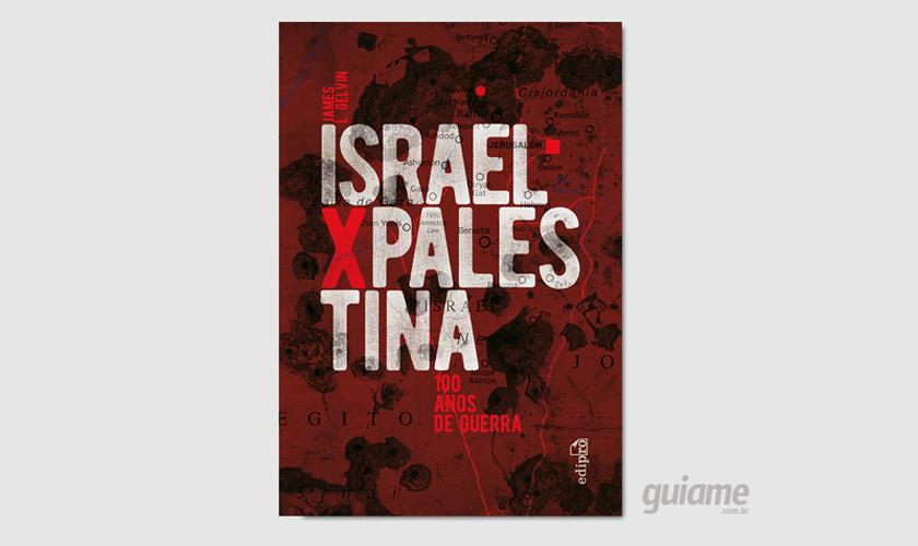 O livro é indicado para estudiosos e todos aqueles interessados na ampla relevância do conflito israelense-palestino. (Foto: Divulgação).