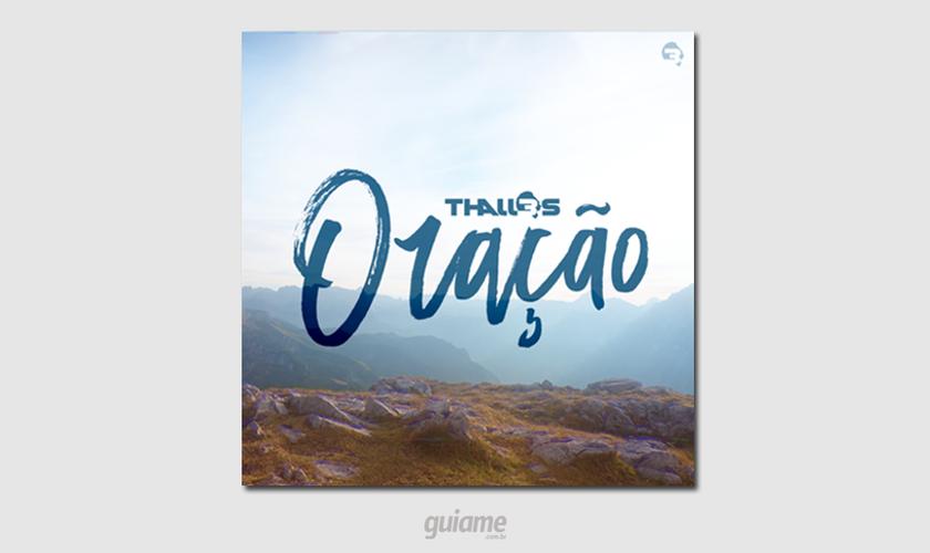 """O álbum """"Oração"""" tem 10 músicas, dentre os destaques, estão """"Eu Escolho Deus"""" e """"Deus Me Ama"""". (Foto: Divulgação)."""