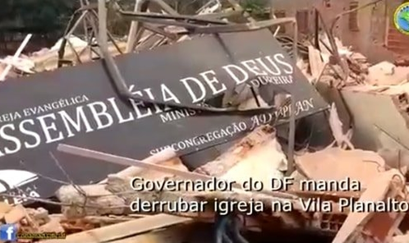 Escombros da Assembleia de Deus - Ministério Madureira, demolida recentemente em Brasília (DF). (Imagem: Facebook)