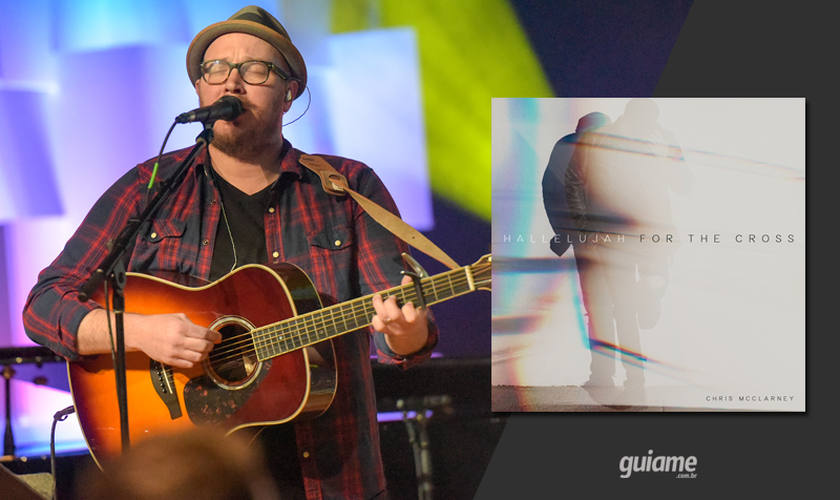 """Chris McClarney é mais conhecido por ser o autor da música """"Your Love Never Fails"""". (Foto: Divulgação)."""