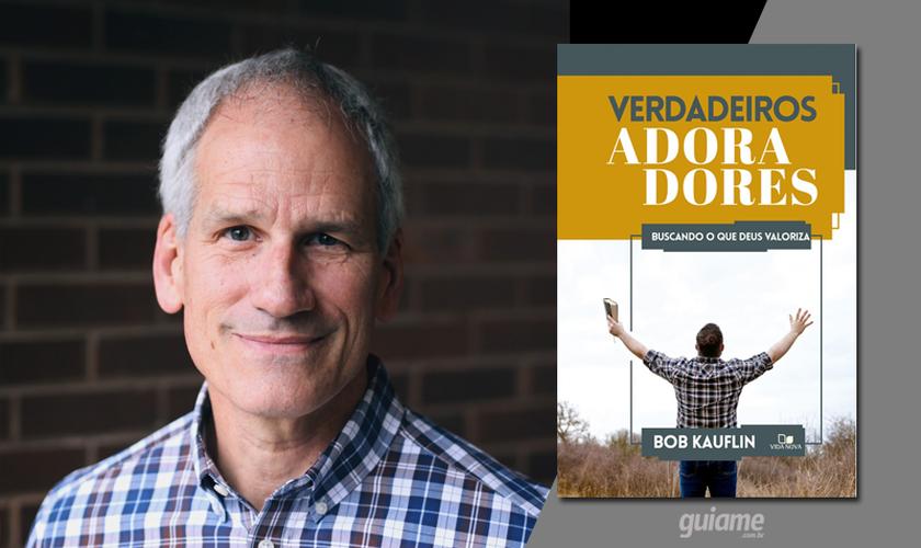 Segundo Bob Kauflin, adorar a Deus deve ser o objetivo supremo de nossa vida. (Fotos: Divulgação).