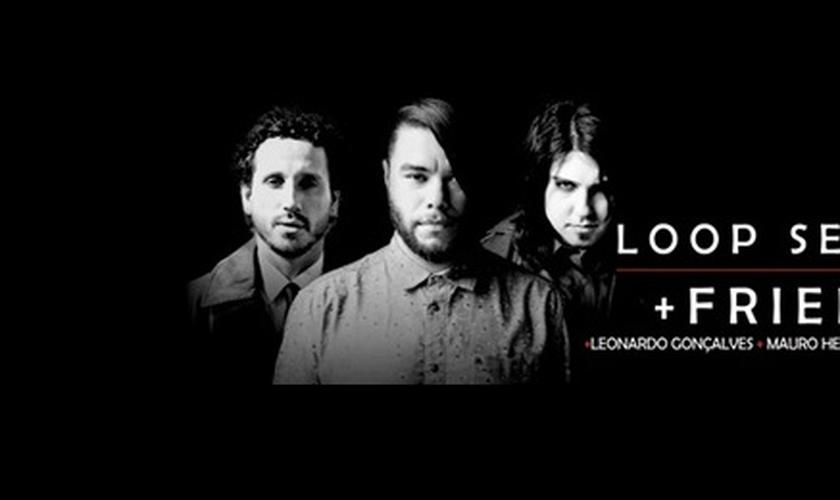 Loop Session + Friends
