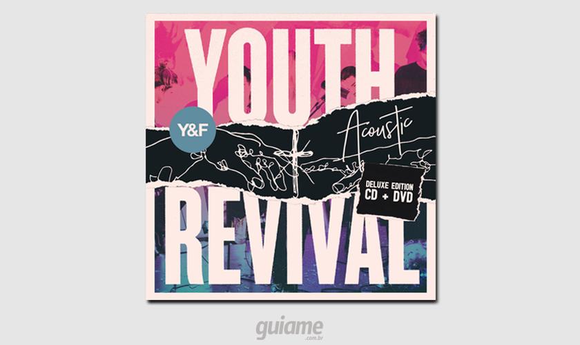 """""""Youth Revival Acoustic – Deluxe Edition"""" tem distribuição pela CanZion Brasil. (Foto: Divulgação)."""