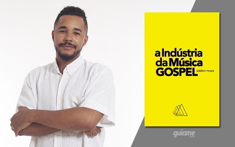 Jornalista lança livro sobre o desenvolvimento comercial da música gospel no Brasil