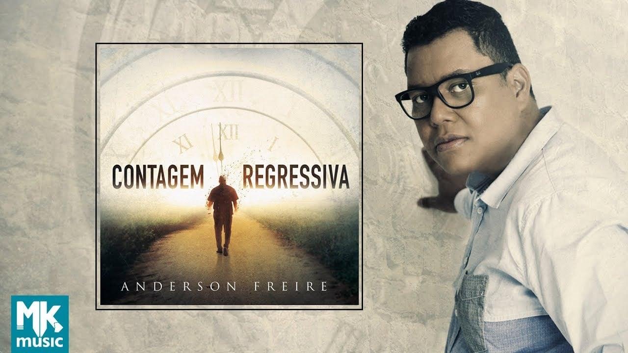 """Anderon Freire lança o disco """"Contagem Regressiva"""", seu quarto CD solo pela MK Music"""