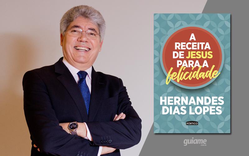 Hernandes Dias Lopes lança o livro