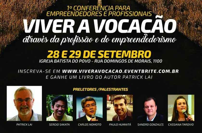 Conferência irá mostrar como viver o chamado no ambiente de trabalho