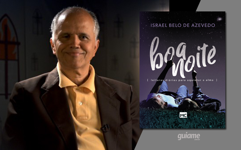 Devocional escrito por Israel Belo de Azevedo traz mensagens de paz para um bom sono