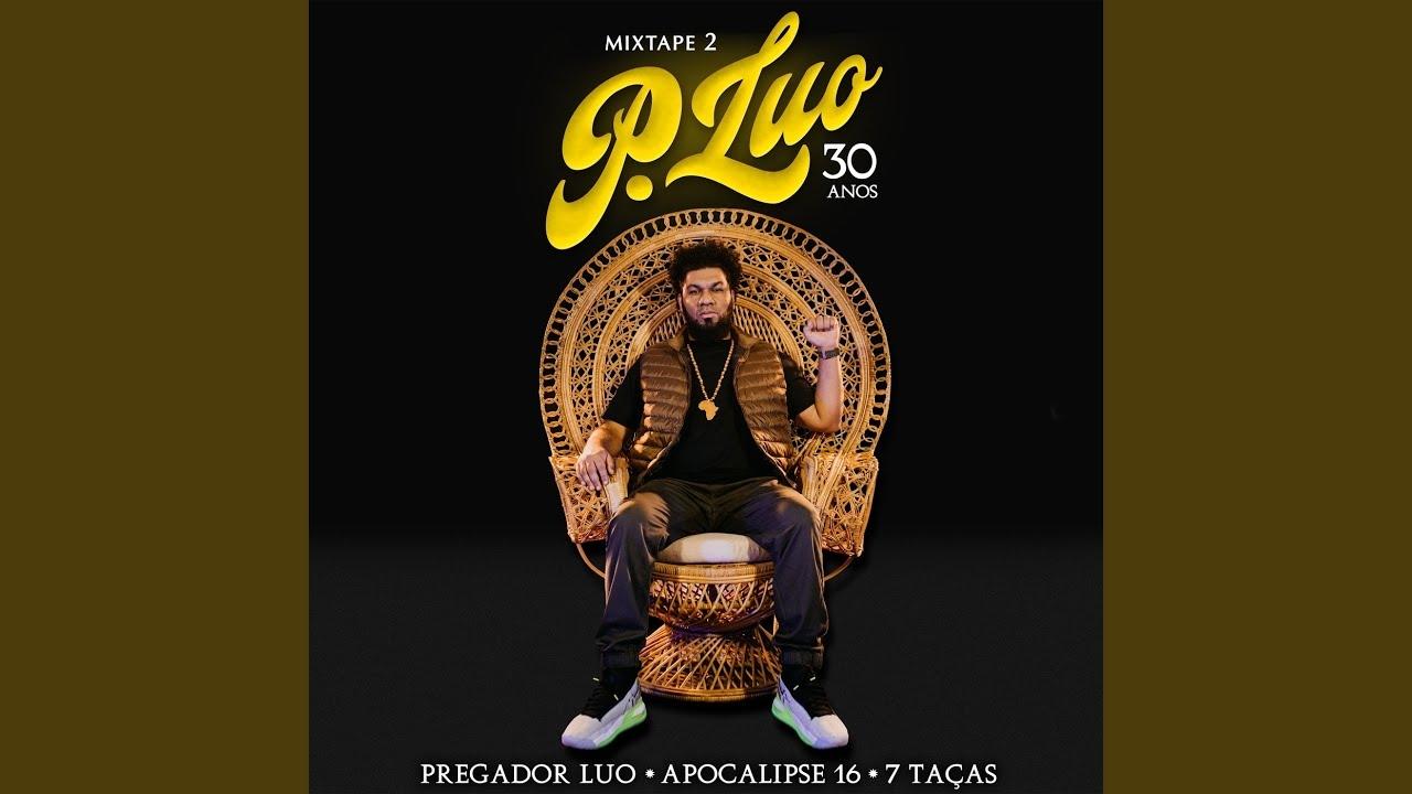 """Pregador Luo comemora 30 anos de carreira com o lançamento de """"Mixtape 2"""""""