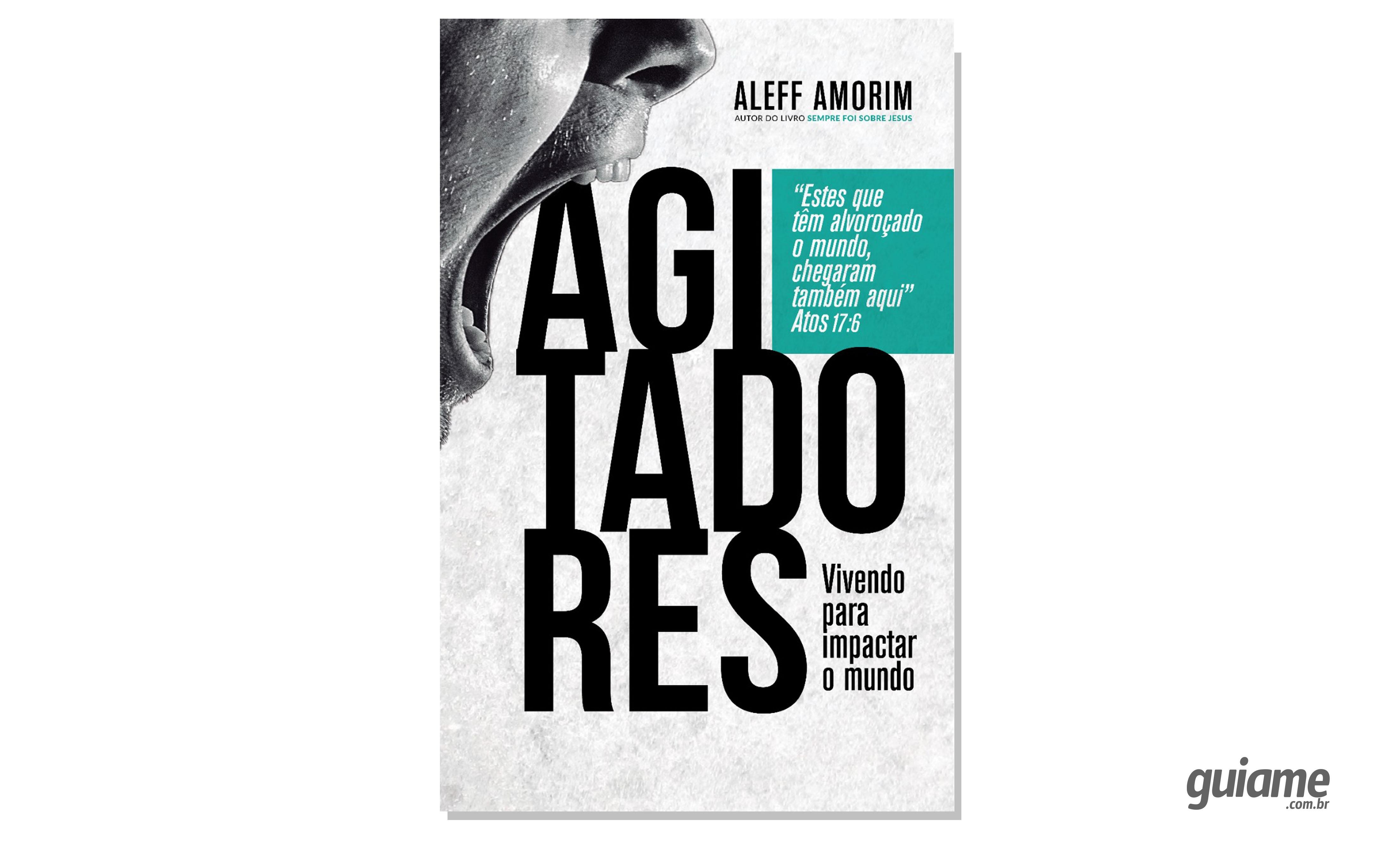"""Teólogo lança livro """"Agitadores"""", mostrando como pequenas ações impactam o todo"""