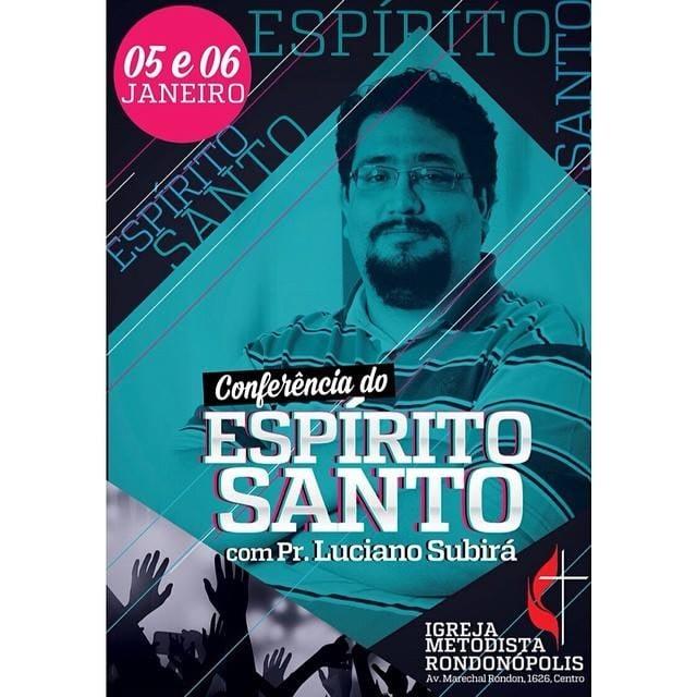 Luciano Subirá participa da Conferência do Espírito Santo, em Rondonópolis (MT)