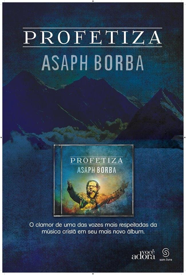 Asaph Borba _ Profetiza