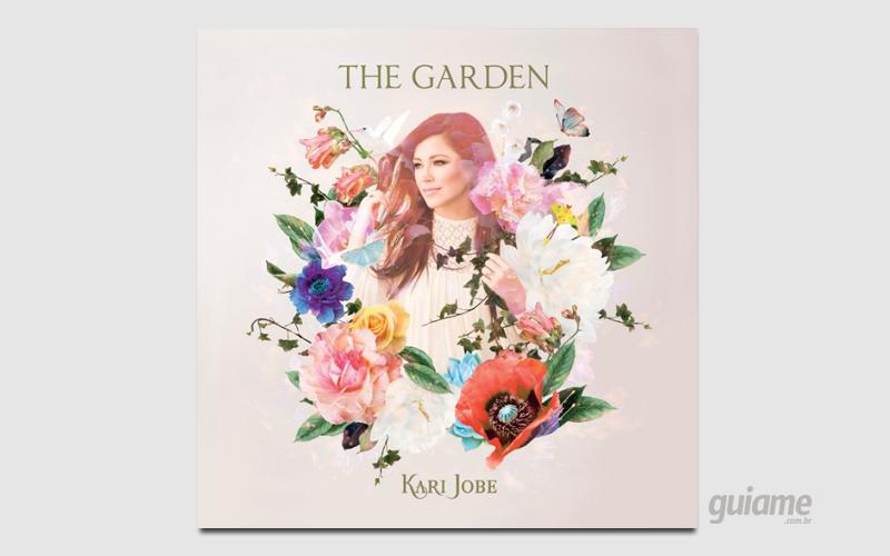"""Kari Jobe anuncia """"The Garden"""", seu novo álbum de estúdio"""
